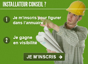 Installateur-Conseil, inscrivez vous
