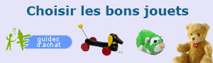 Choisir les bons jouets