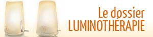 Le dossier Luminothérapie