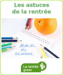 rentree scolaires astuces