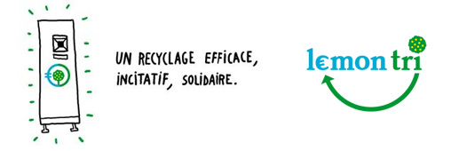 Lemon tri ou le recyclage ludique, incitatif et solidaire !