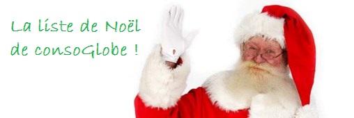 Noël chez consoGlobe, la liste de Jean-Marie et Vincent