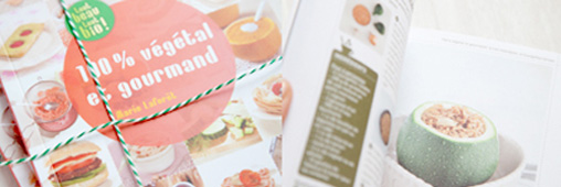 100% végétal et gourmand : le plein d'idées recettes