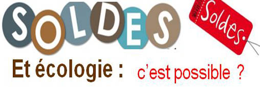 Soldes et cologie (1). Peut-on faire des soldes &quot;verts&quot; ?