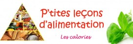 Les calories, moteur ou plaie notre alimentation?
