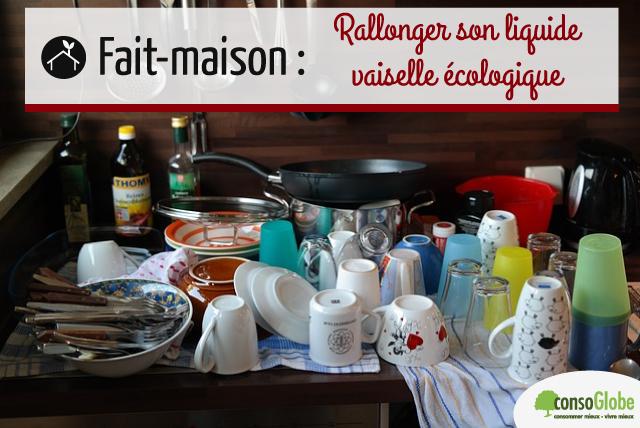 fait maison : rallonger son liquide vaisselle écologique