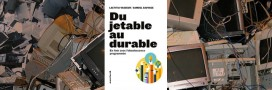 Sélection livre: 'Du jetable au durable, en finir avec l'obsolescence programmée'