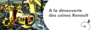 Découverte des usines de Renault